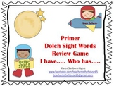 "Space Themed  ""I Have...Who Has..."" Primer Dolch Sight Word Game"