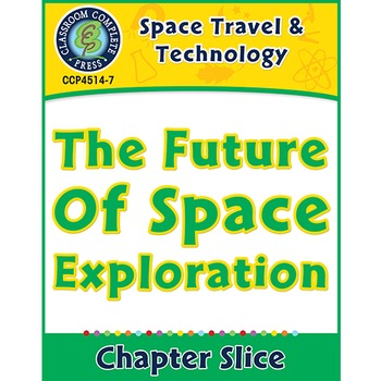 Space Travel & Technology: The Future of Space Exploration
