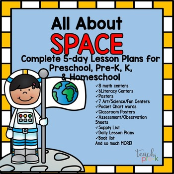 Space Unit; 5-day lesson Plans for Preschool, PreK, K, and
