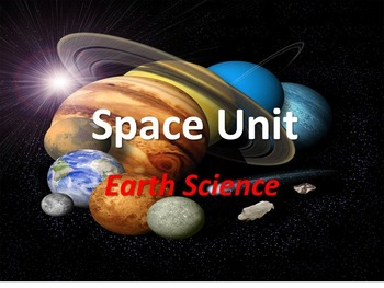 Space Unit - Earth Science