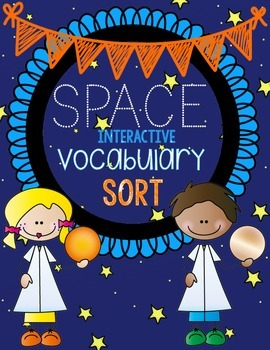 Space Vocabulary Sort {Science Interactive Vocabulary Note