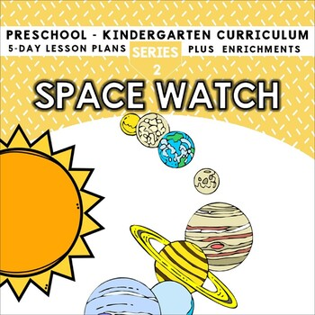 Space Watch (5-day Thematic Unit)