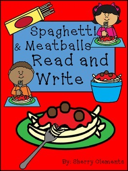 Spaghetti & Meatballs Read and Write