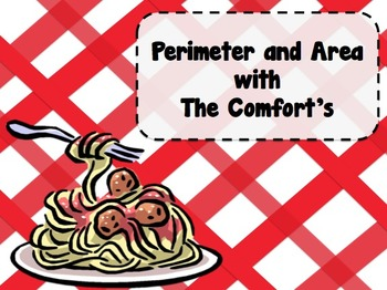Perimeter and Area with The Comfort's!