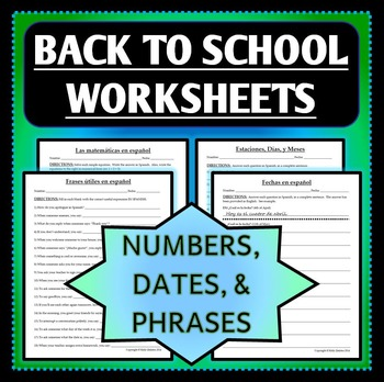 Spanish 1 - Back to School Worksheets - Numbers, Phrases,