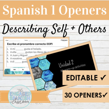 Spanish 1 Class Openers: Expresate 1 Chapter 2 (Gustar w/