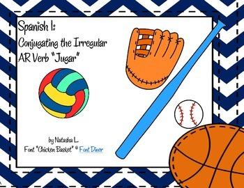 "Spanish 1:  Conjugating the Irregular Verb ""Jugar"""
