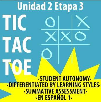 Spanish 1 - En Espanol 1 - U2E3 - Differentiated TIC TAC T