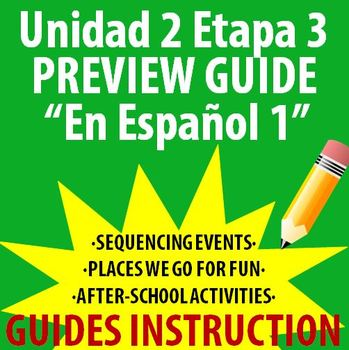 Spanish 1 - En Espanol 1 - Unidad 2 Etapa 3 Preview Guide