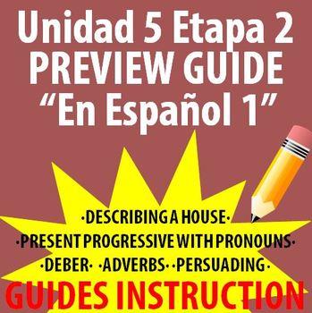 Spanish 1 - En Espanol 1 - Unidad 5 Etapa 2 Preview Guide