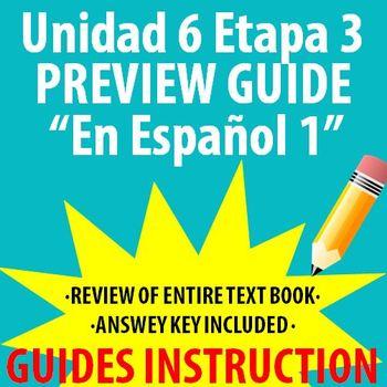 Spanish 1 - En Espanol 1 - Unidad 6 Etapa 3 Preview Guide