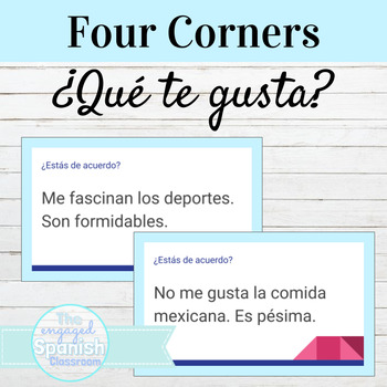 Spanish 1 Four Corners Activity: ¿Qué te gusta? Gustar and