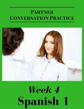 Spanish 1 Partner Conversation Practice Activity   Week 4