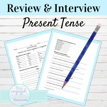 Spanish 1 Present Tense Interview Activity; AR, ER, and IR