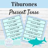 Spanish 1 Present Tense of AR ER and IR Verbs: Tiburones c
