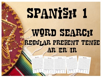 Spanish 1 - Reg. Present Tense Verbs (AR/ER/IR) WORDSEARCH