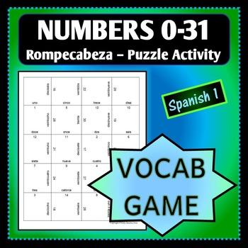 Spanish 1 - Rompecabeza Vocab Words Game/Activity - Numbers 0-31
