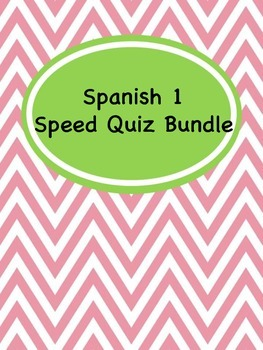 Spanish 1 Speed Quiz Bundle