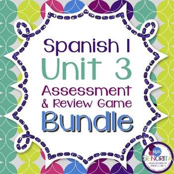 Spanish 1 Unit 3 Review Game & Assessment Bundle