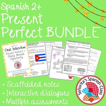 Spanish 2 - Present Perfect BUNDLE