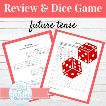 Spanish 3 Review and Dice Game for Regular + Irregular FUT