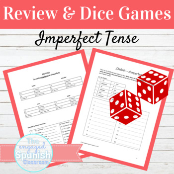 Spanish Imperfect Tense Dice Game: El Imperfecto