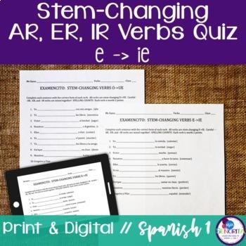 Spanish -AR, -ER, & -IR Stem-Changing Verbs Quiz:  E to IE