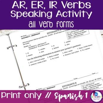 Spanish -AR, -ER, and -IR Verbs Speaking Activity