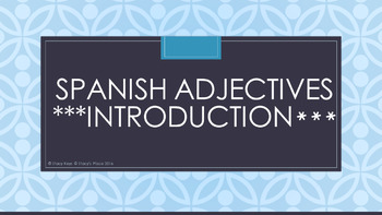 Spanish Adjectives Powerpoint: Introduction with Guided No