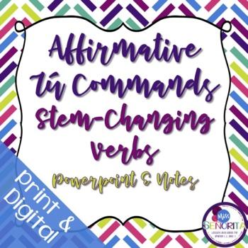 Spanish Affirmative Tú Commands Powerpoint & Notes - Stem-