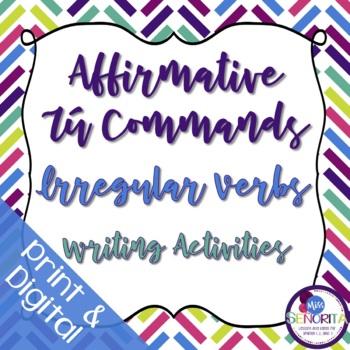 Spanish Affirmative Tú Commands Writing Exercises - Irregu