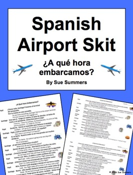 Spanish Airport and Travel Skit / Speaking Activity ¿A qué