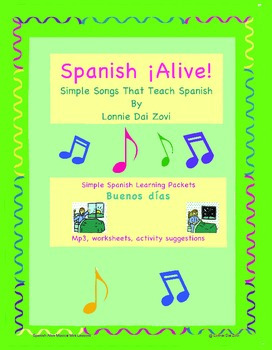 Spanish ¡Alive! Musical Mini-lessons – Buenos días By Lonn