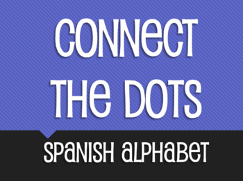 Spanish Alphabet Connect the Dots