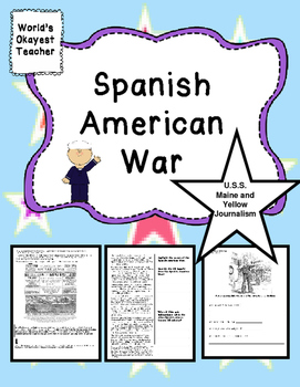 Spanish-American War Analyzing Primary Sources and Close Reads