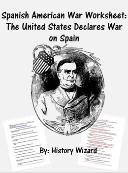 Spanish American War Worksheet: The United States Declares
