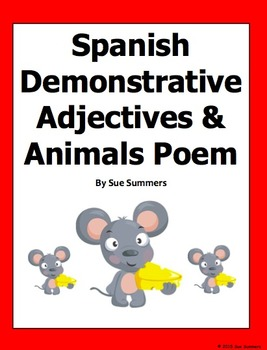 Spanish Animals and Demonstrative Adjectives Bilingual Poe