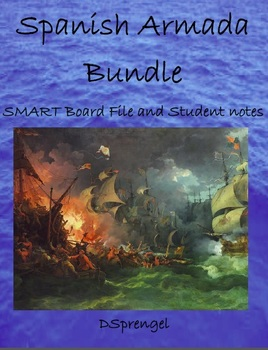 Spanish Armada SMART Board File and Student Notes with Key