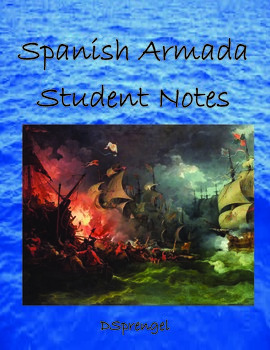 Spanish Armada Visual Graphic Organizer/Notes with key