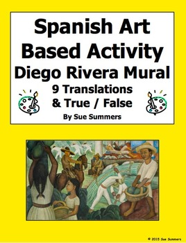 Spanish Art Based Activity - Diego Rivera Mural 9 True/Fal