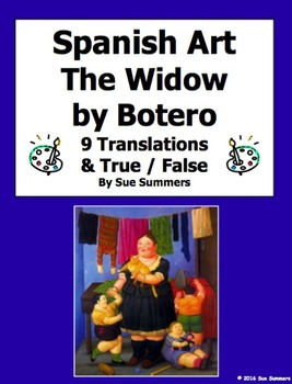 Spanish Art - Botero's The Widow 9 T/F and Translations wi