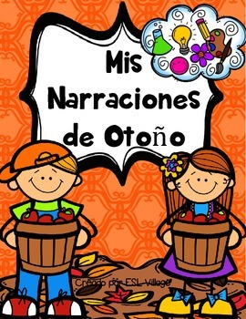 In Spanish / Autumn/Fall Writing {Mis Narraciones de Otoño}