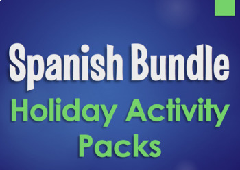 Spanish Bundle:  Holiday Activity Packs