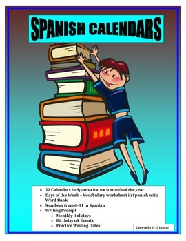 Spanish Calendars- Fun Way to Learn Days of the Week, Numb