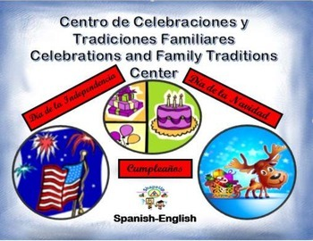 Spanish Celebrations and Family Traditions/ Celebraciones