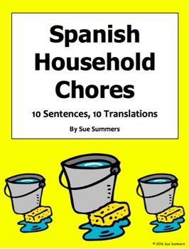 Spanish Chores 10 Questions and 10 Vocabulary Translations