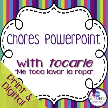 Spanish Chores Powerpoint with Tocarle