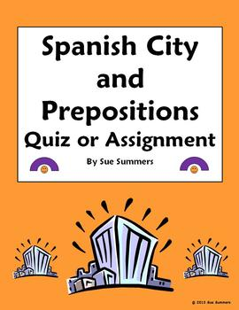 Spanish City and Prepositions Quiz or Assignment