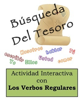 Spanish Regular Verbs (AR, ER, IR) Scavenger Hunt Activity: