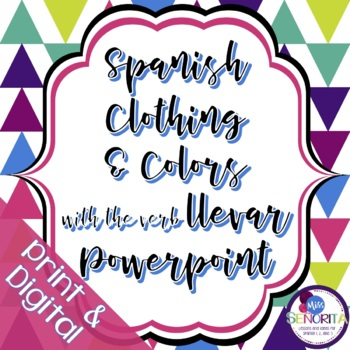Spanish Clothing & Colors with Llevar Powerpoint
